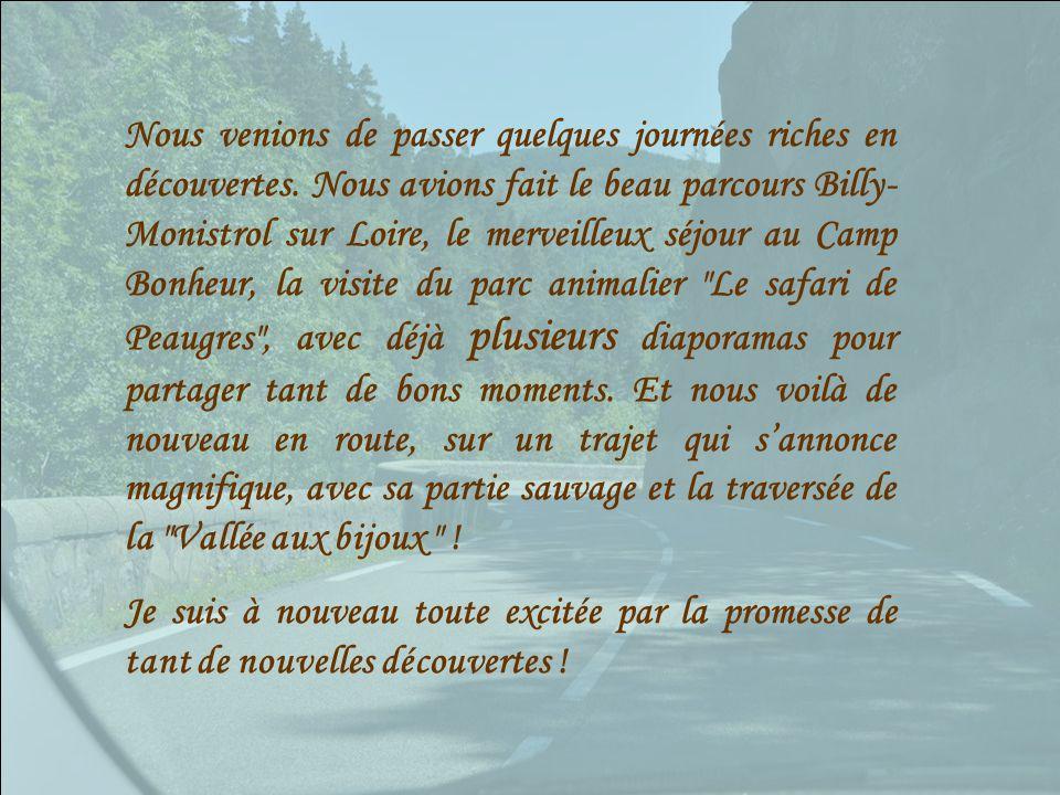 Monistrol sur Loire (43) - La Voulte sur Loire (I et II) Ce magnifique trajet de 101 km fait l'objet de deux diaporamas.