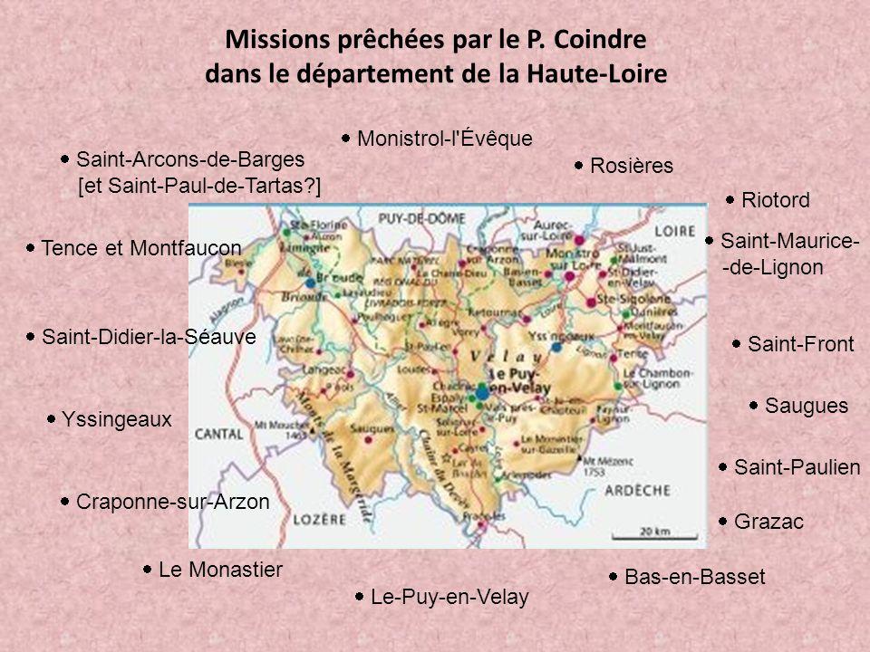 Missions prêchées par le P. Coindre dans le département de la Haute-Loire  M onistrol-l'Évêque  S aint-Arcons-de-Barges [et Saint-Paul-de-Tartas?] 