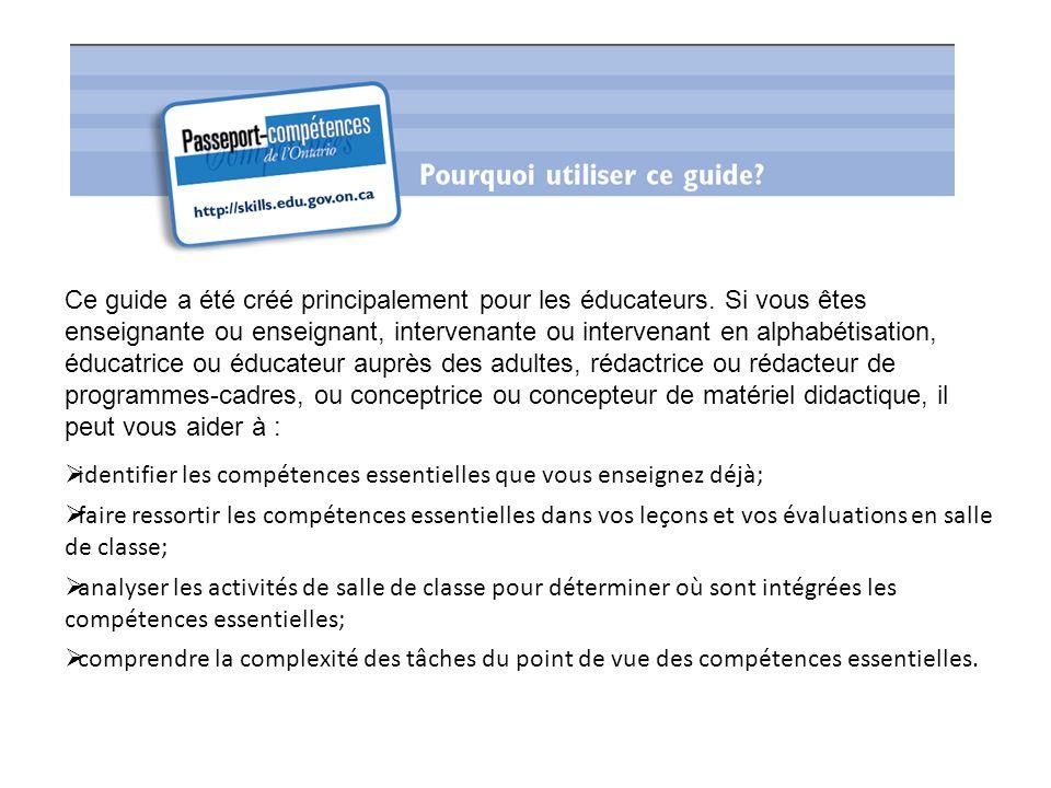 Ce guide a été créé principalement pour les éducateurs. Si vous êtes enseignante ou enseignant, intervenante ou intervenant en alphabétisation, éducat