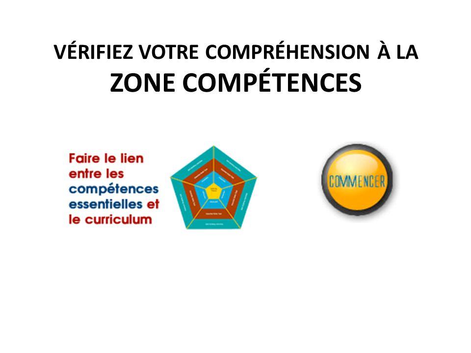 VÉRIFIEZ VOTRE COMPRÉHENSION À LA ZONE COMPÉTENCES