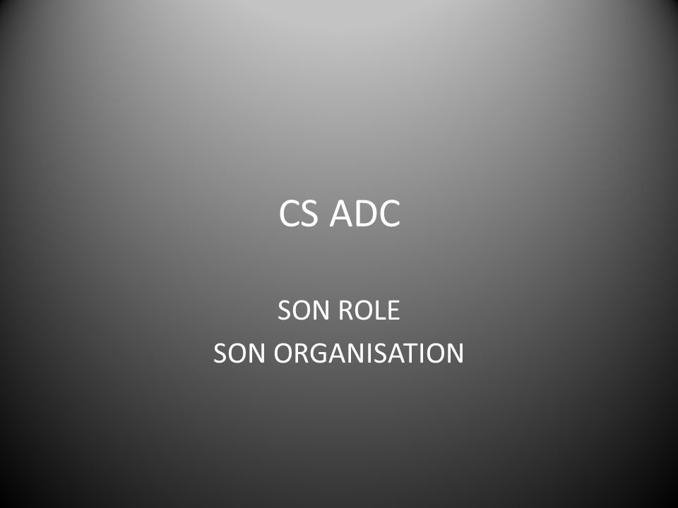 SON ROLE SON ORGANISATION