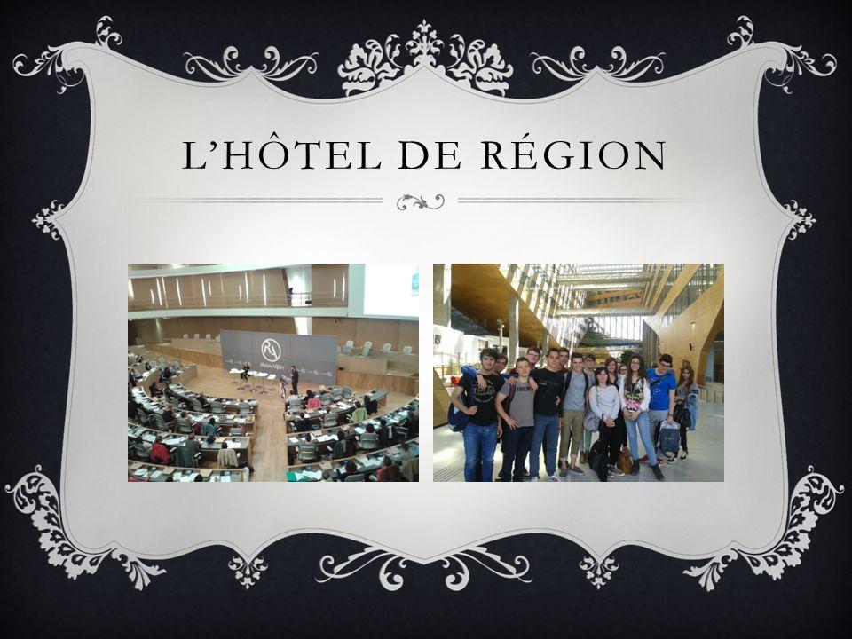 L'HÔTEL DE RÉGION