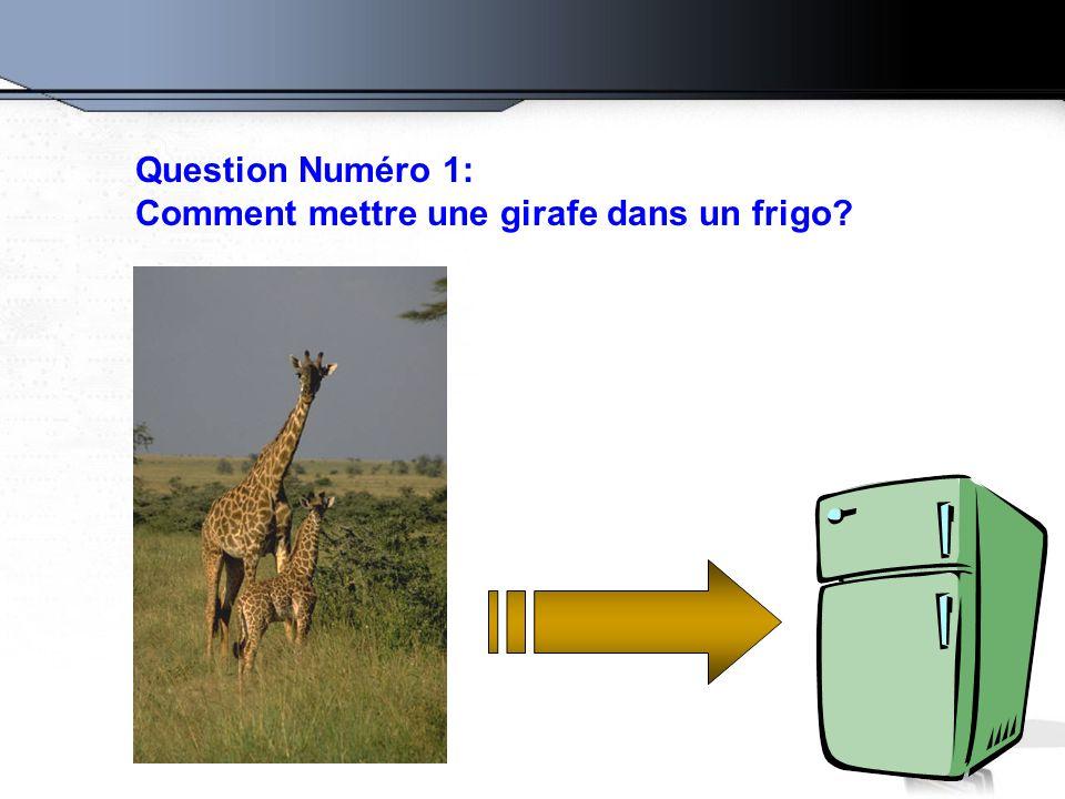 La bonne réponse est: Ouvrez le frigo,mettez la girafe dedans, et refermez la porte.