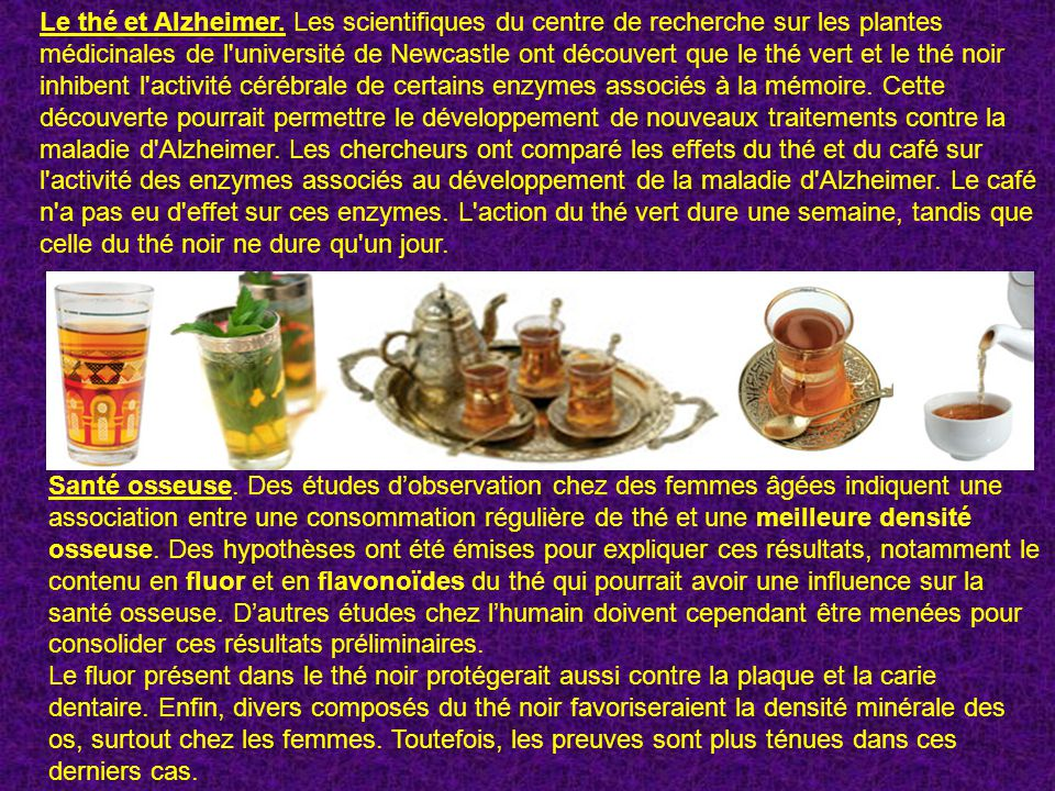 Le thé et Alzheimer.