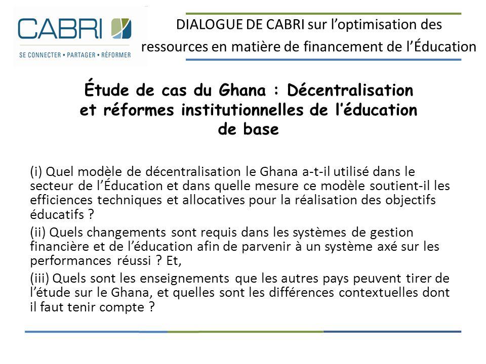 Étude de cas du Ghana : Décentralisation et réformes institutionnelles de l'éducation de base (i) Quel modèle de décentralisation le Ghana a-t-il util