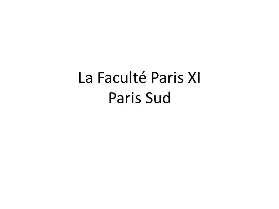 La Faculté Paris XI Paris Sud