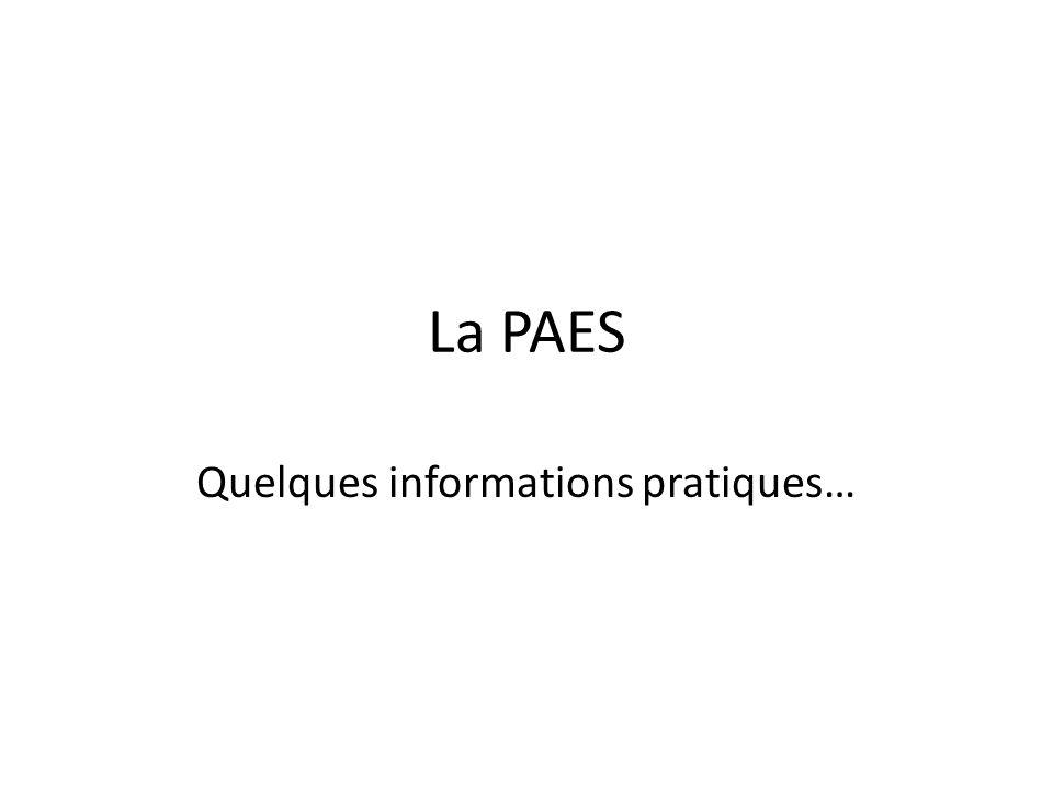 La PAES : késako .