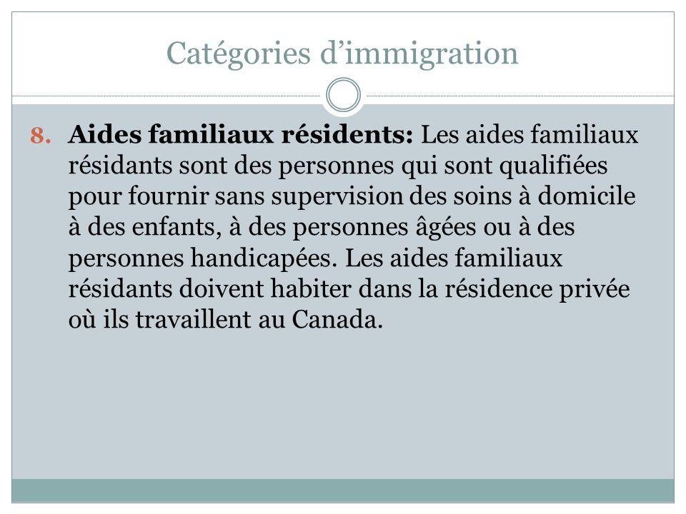 Catégories d'immigration 8.