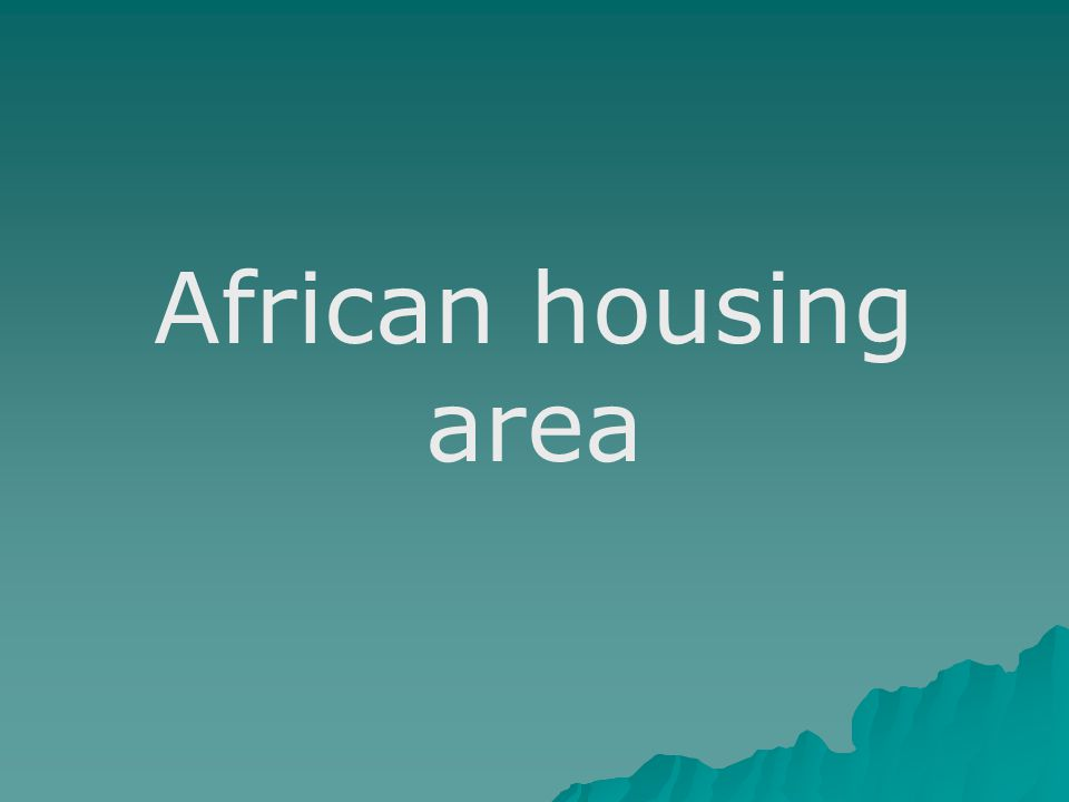 African housing area