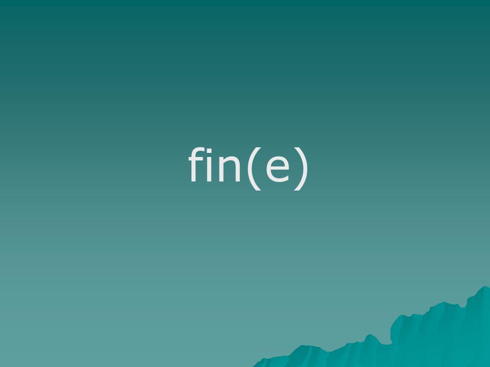 fin(e)