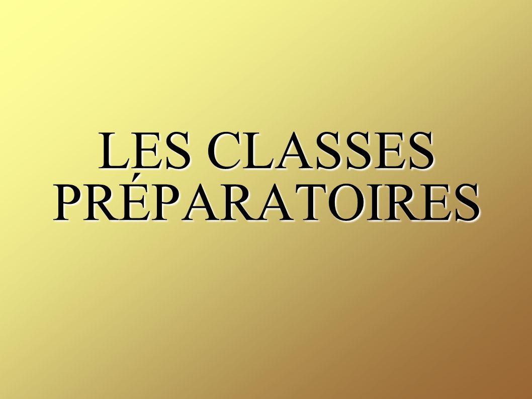 (CPGE) Classes préparatoires littéraires Classes préparatoires scientifiques Classes préparatoires économiques et commerciales