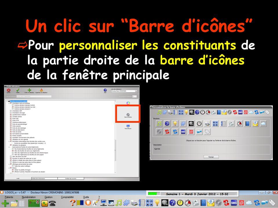 Un clic sur Barre d'icônes  Pour personnaliser les constituants de la partie droite de la barre d'icônes de la fenêtre principale