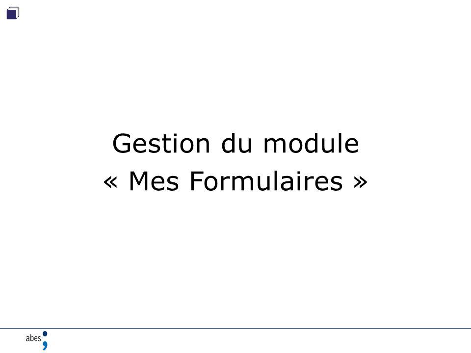 Gestion du module « Mes Formulaires »