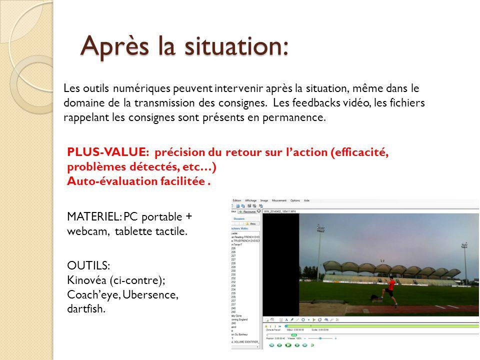 Après la situation: Les outils numériques peuvent intervenir après la situation, même dans le domaine de la transmission des consignes. Les feedbacks