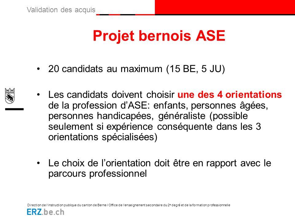 Direction de l'instruction publique du canton de Berne / Office de l'enseignement secondaire du 2 e degré et de la formation professionnelle Validatio
