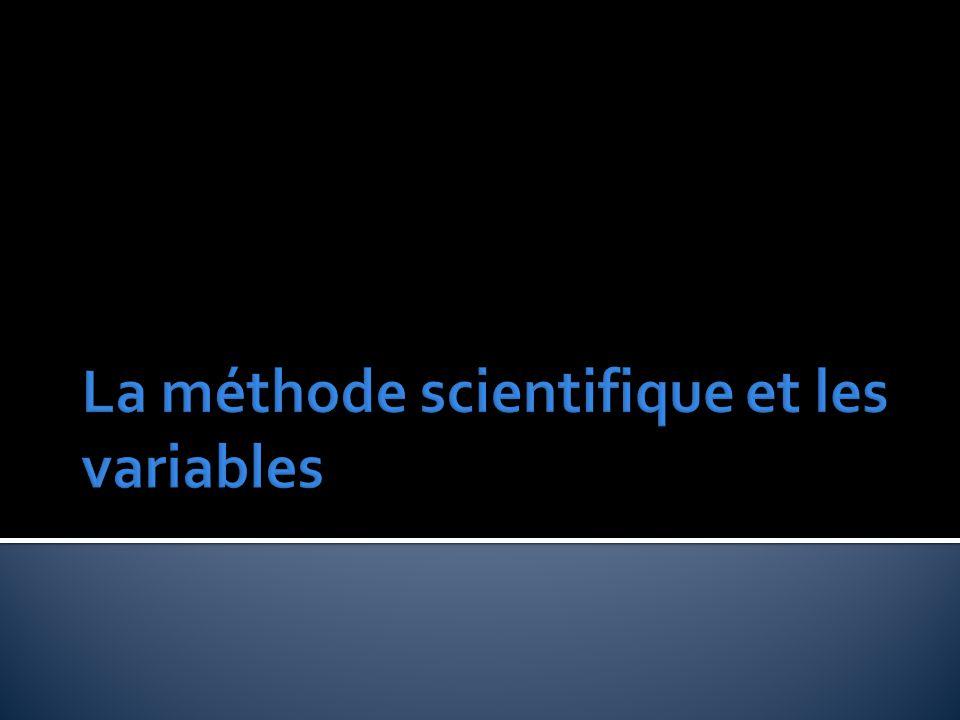  Pour faire les sciences on suit la méthode scientifique.