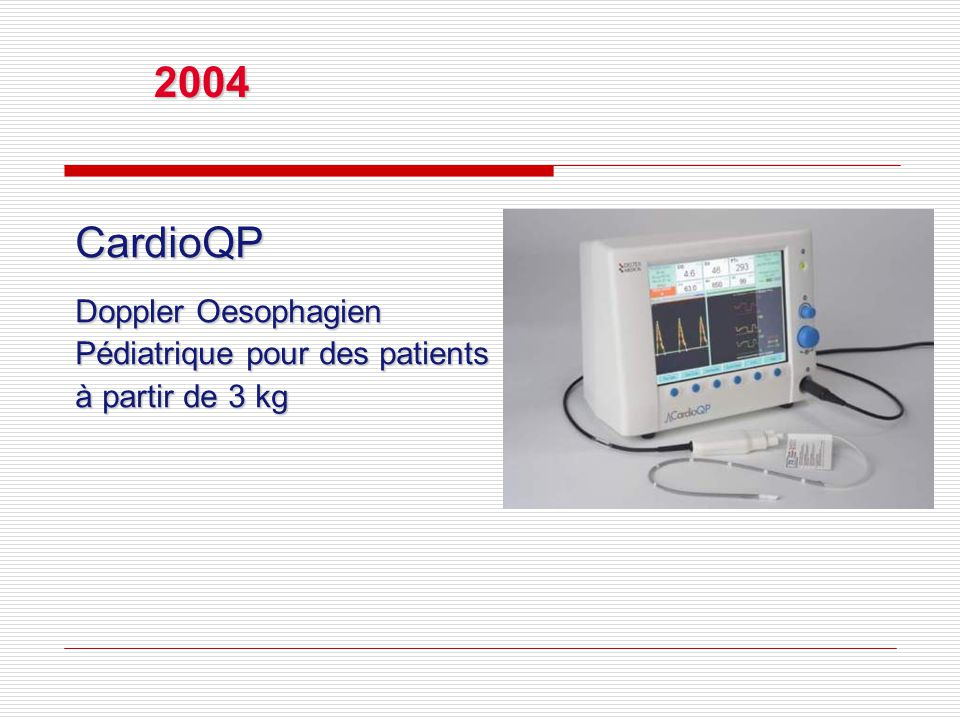 CardioQP Doppler Oesophagien Pédiatrique pour des patients à partir de 3 kg 2004