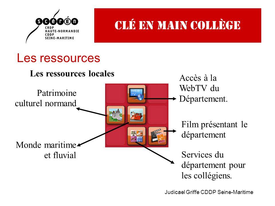 Judicael Griffe CDDP Seine-Maritime Clé en main collège Les ressources Les ressources locales Patrimoine culturel normand Monde maritime et fluvial Accès à la WebTV du Département.