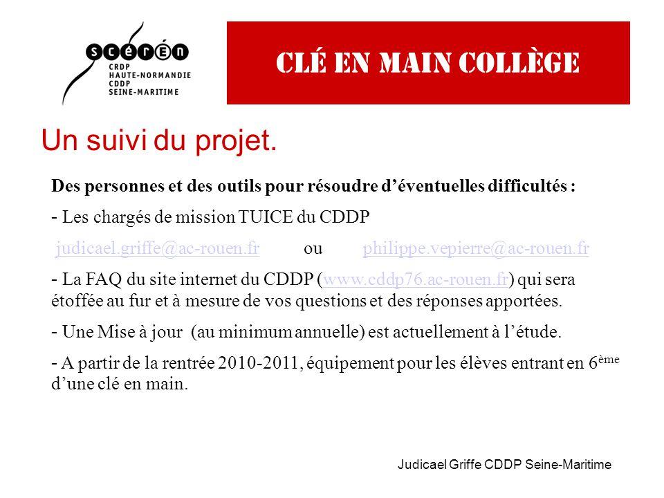 Judicael Griffe CDDP Seine-Maritime Clé en main collège Un suivi du projet.