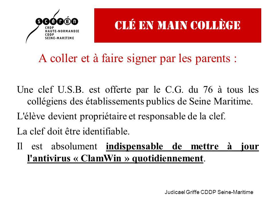 Judicael Griffe CDDP Seine-Maritime CLé EN MAIN COLLège A coller et à faire signer par les parents : Une clef U.S.B.