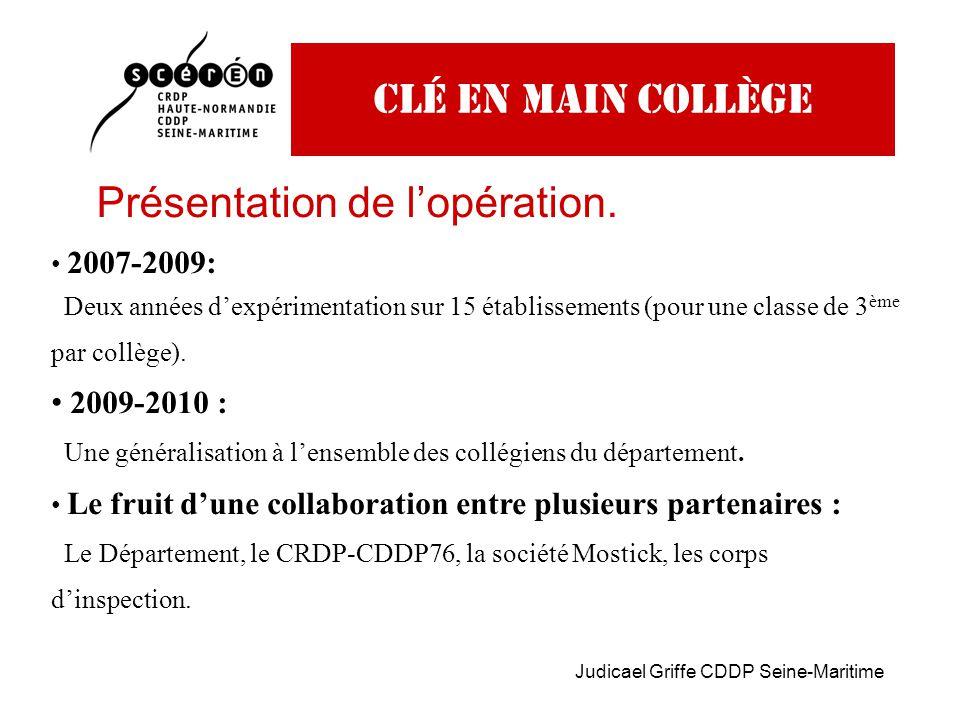 Judicael Griffe CDDP Seine-Maritime Clé en main collège Présentation de l'opération.