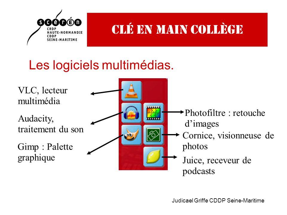 Judicael Griffe CDDP Seine-Maritime Clé en main collège Les logiciels multimédias.