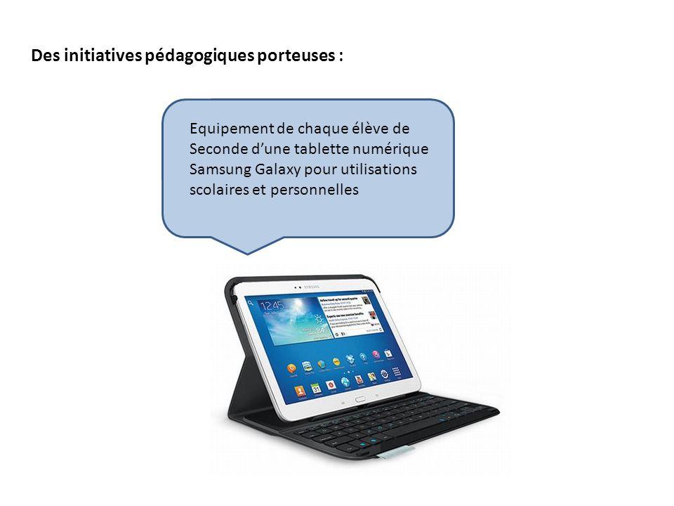 Des initiatives pédagogiques porteuses : Equipement de chaque élève de Seconde d'une tablette numérique Samsung Galaxy pour utilisations scolaires et personnelles