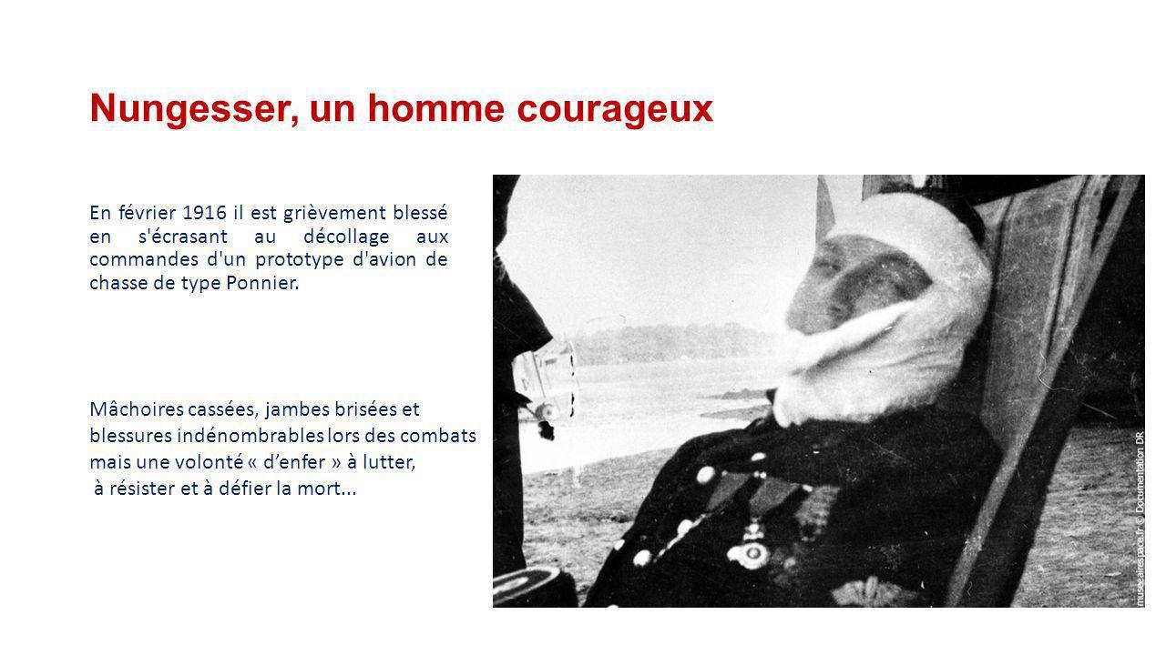 C- Le passage de Nungesser dans l'aviation de chasse Le 30 juillet 1915, il abat un Albatros allemand au cours d'un vol d'essai, ce qui lui vaut la Cr