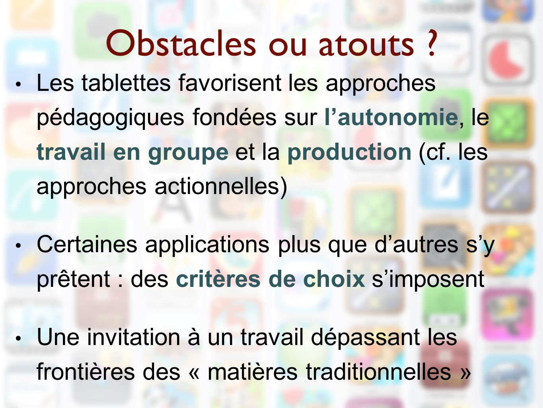 Obstacles ou atouts .