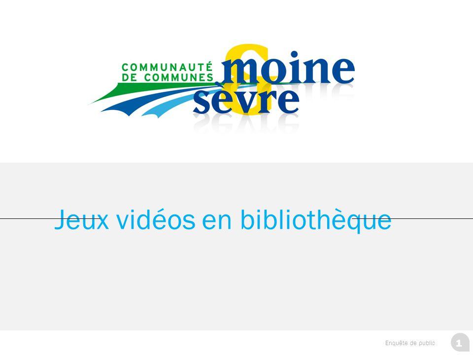 2 Enquête de public Jeux vidéos en bibliothèque SOMMAIRE I- Les objectifs de l'enquête II- Présentation de l'échantillon III- Analyse 1.