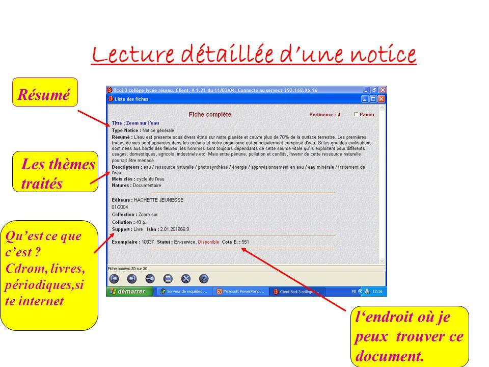 Lecture détaillée d'une notice Résumé Les thèmes traités l'endroit où je peux trouver ce document.
