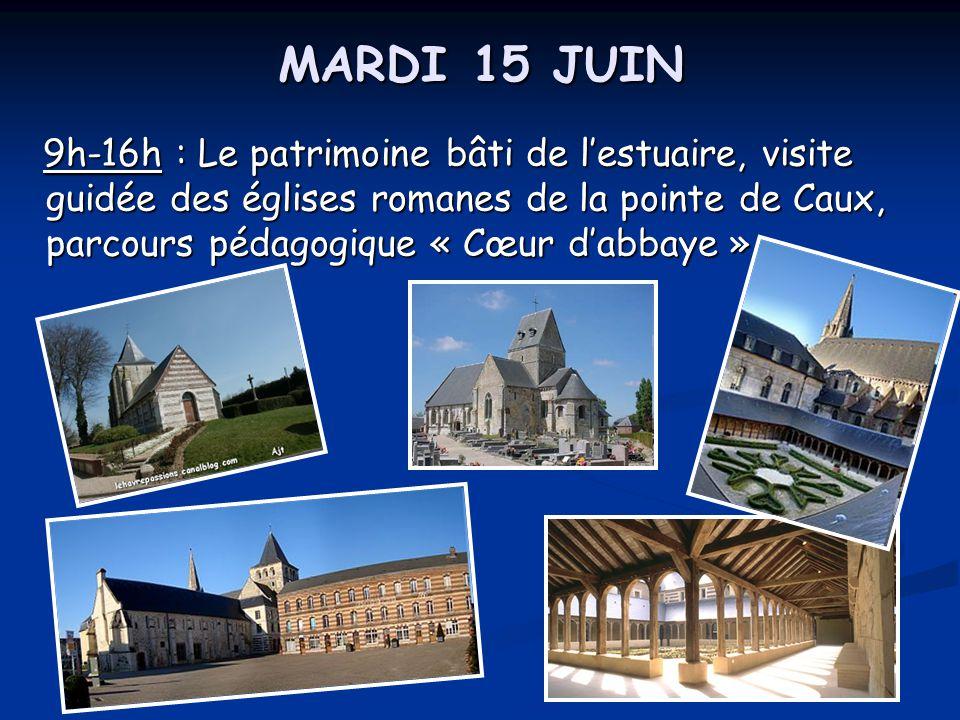 MARDI 15 JUIN 9h-16h : Le patrimoine bâti de l'estuaire, visite guidée des églises romanes de la pointe de Caux, parcours pédagogique « Cœur d'abbaye