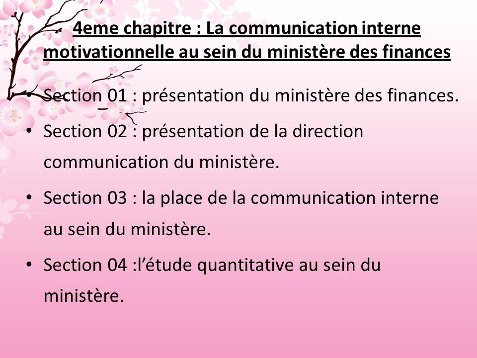 4eme chapitre : La communication interne motivationnelle au sein du ministère des finances Section 01 : présentation du ministère des finances.