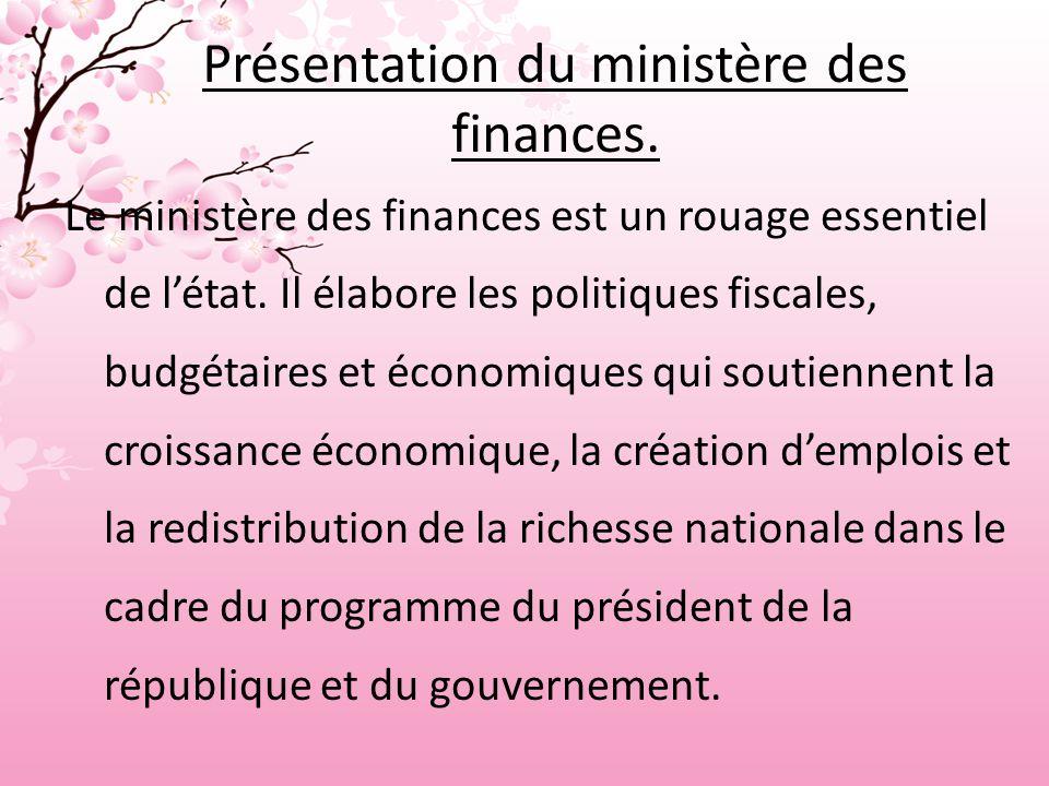 Présentation du ministère des finances.
