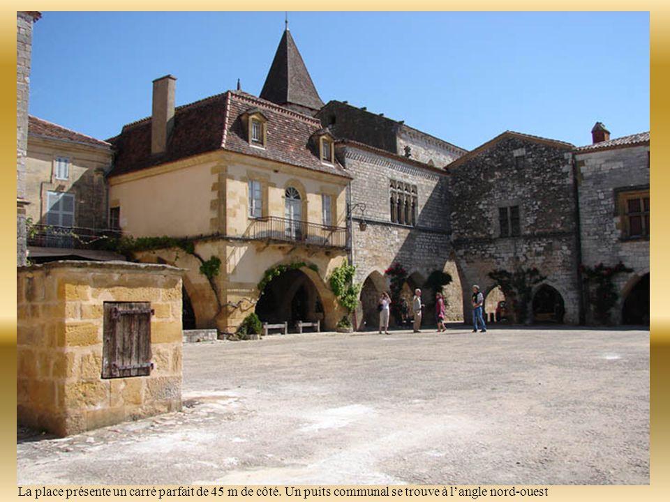 La place des cornières Cette place, une des plus belles de France, est le véritable cœur de la bastide.