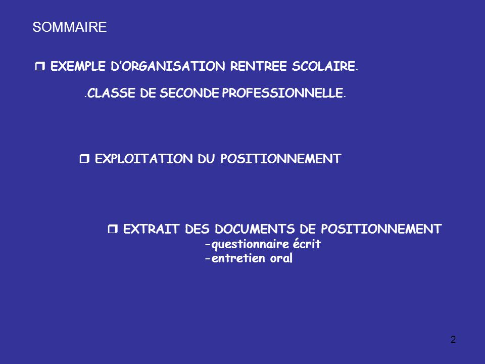 2  EXEMPLE D'ORGANISATION RENTREE SCOLAIRE.. CLASSE DE SECONDE PROFESSIONNELLE.