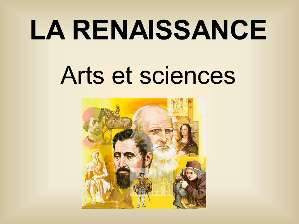 LA RENAISSANCE Arts et sciences