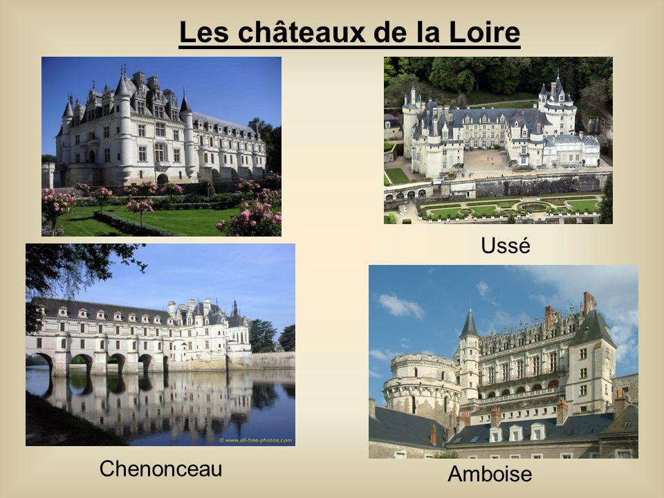 Les châteaux de la Loire Chenonceau Amboise Ussé
