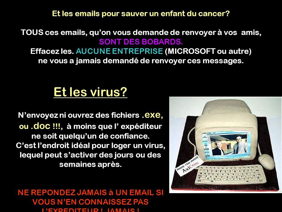 Et les emails pour sauver un enfant du cancer.