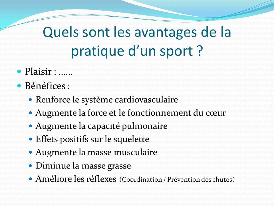 Quels sont les avantages de la pratique d'un sport .