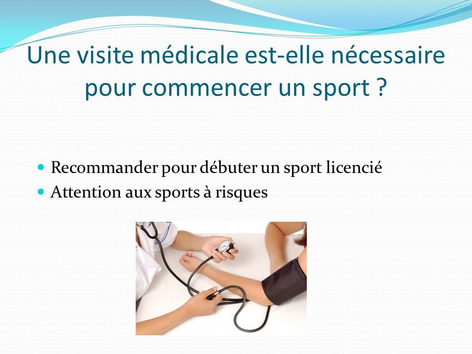 Une visite médicale est-elle nécessaire pour commencer un sport .