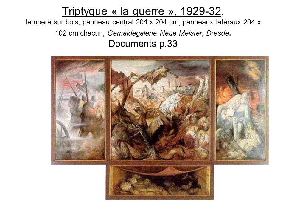 Triptyque « la guerre », 1929-32, tempera sur bois, panneau central 204 x 204 cm, panneaux latéraux 204 x 102 cm chacun, Gemäldegalerie Neue Meister,