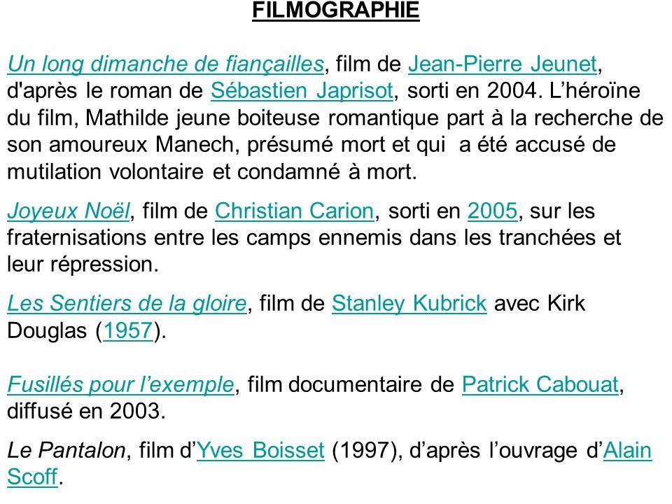 FILMOGRAPHIE Un long dimanche de fiançaillesUn long dimanche de fiançailles, film de Jean-Pierre Jeunet, d'après le roman de Sébastien Japrisot, sorti