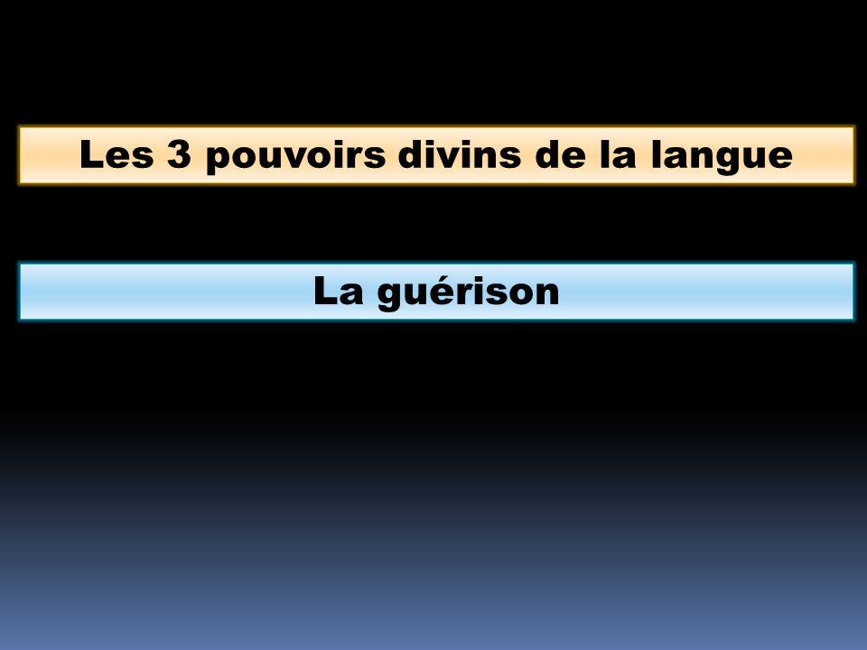 Les 3 pouvoirs divins de la langue La guérison
