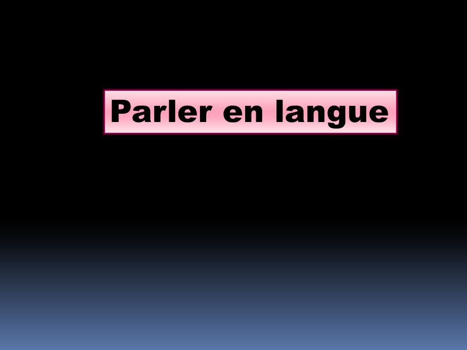 Parler en langue
