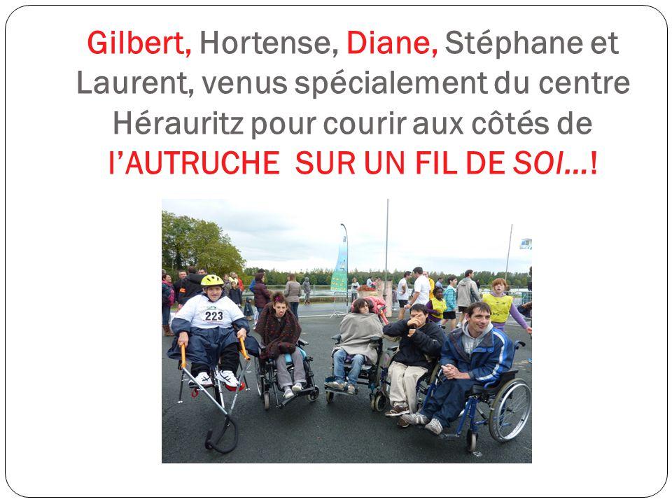 Gilbert, Hortense, Diane, Stéphane et Laurent, venus spécialement du centre Hérauritz pour courir aux côtés de l'AUTRUCHE SUR UN FIL DE SOI…!