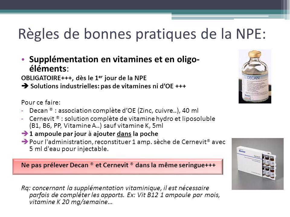 Règles de bonnes pratiques de la NPE: Supplémentation en vitamines et en oligo- éléments: OBLIGATOIRE+++, dès le 1 er jour de la NPE  Solutions indus