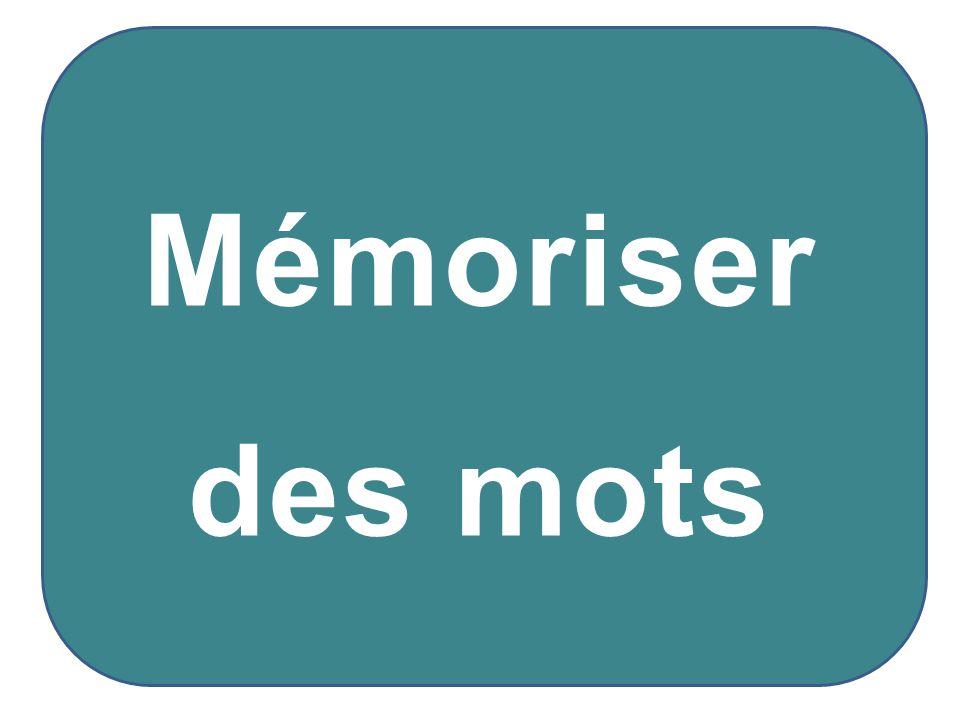 Mémoriser des mots