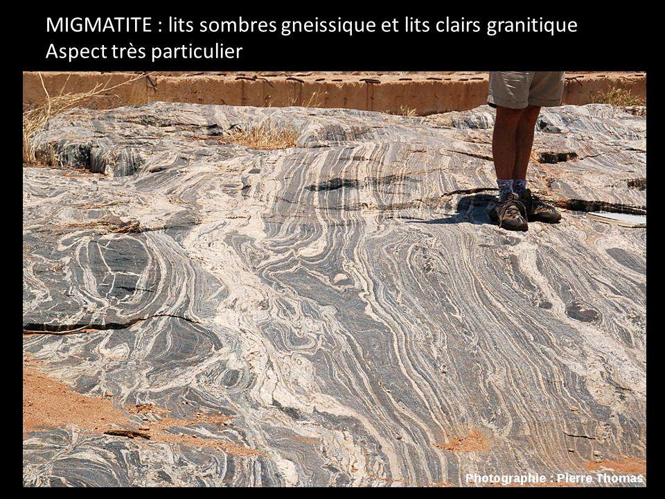 MIGMATITE : lits sombres gneissique et lits clairs granitique Aspect très particulier
