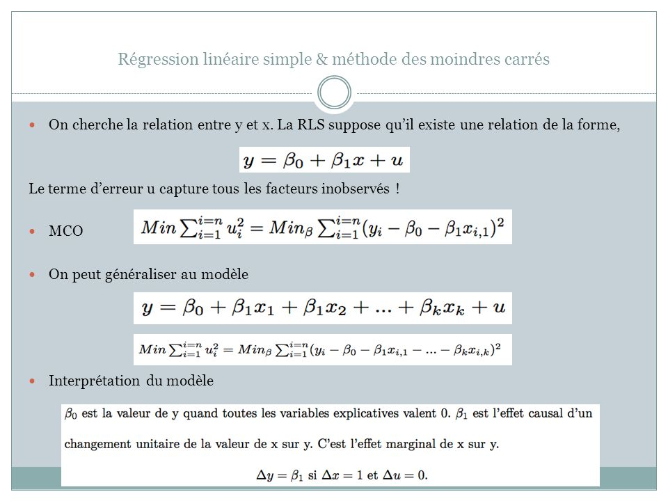 Régression linéaire simple & méthode des moindres carrés On cherche la relation entre y et x.